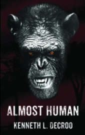 The cover of 'Almost Human'. Image provided by Ken
